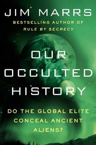 Our Occulted History: Do the Global Elite Conceal Ancient Aliens? 3