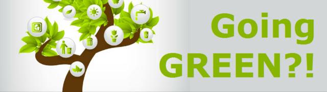 Going GREEN...?! 3