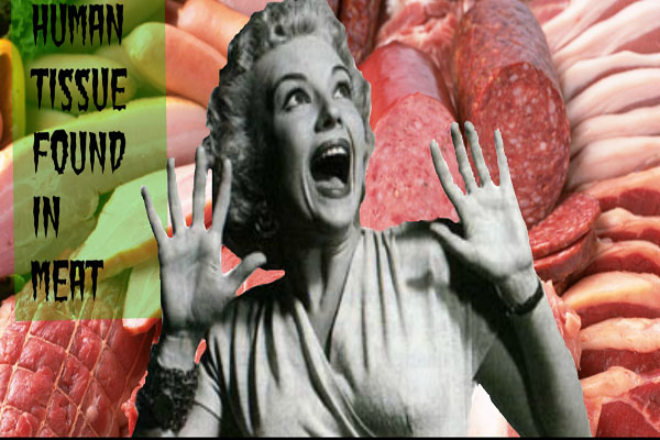 """Human Tissue Found in Meats – but eating it is """"no threat"""" 10"""
