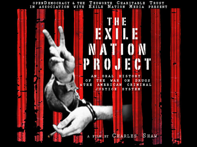 The Exile Nation Project: An Oral History of the War on Drugs 1
