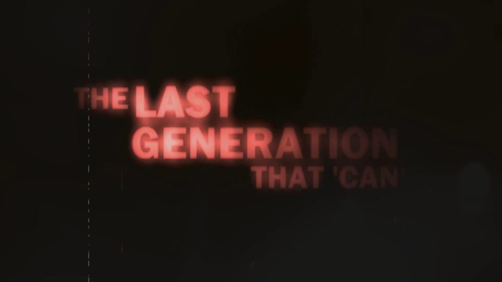 The Last Generation That Can (movie) 1