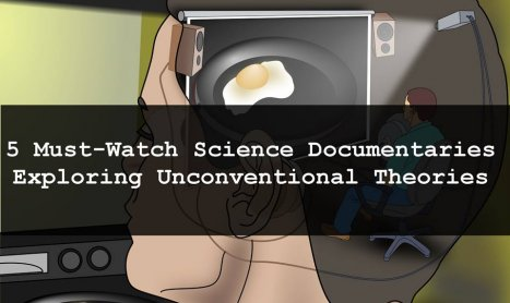 5 Must-Watch Science Documentaries Exploring Unconventional Theories 10