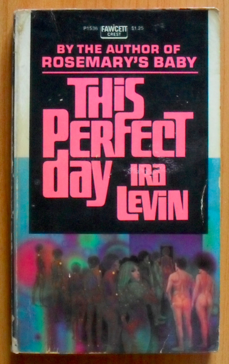 """This Perfect Day"" - The Forgotten Dystopia  114"