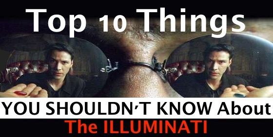 "Top 10 Things You Shouldn't Know About The Ubiquitous ""Illuminati"" 459"