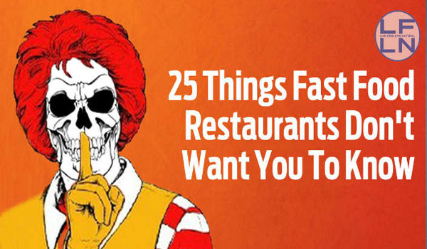 25 Things Fast Food Restaurants Don't Want You To Know 8