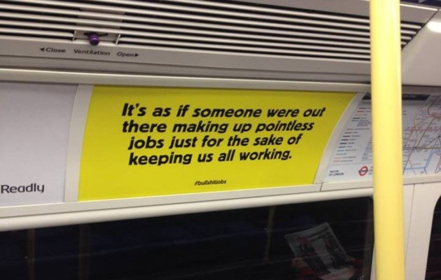 "Guerilla Marketing At Its Finest: ""Bullsh*t Jobs"" Posters Welcome Commuters Back To Work 1"