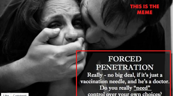 The Controversial Viral Meme That Compares Forced Vaccination To Rape. What Are Your Thoughts? 86