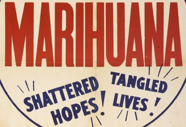 Blatant cannabis propaganda found its roots in the 30's, when organizations such as the Federal Bureau of Narcotics began pushing for its prohibition through the use of cheesy posters and films.