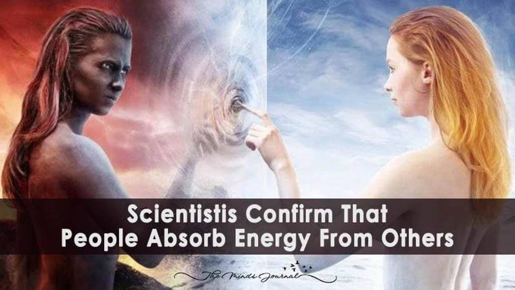 Scientists Show That People Absorb Energy From Others 1