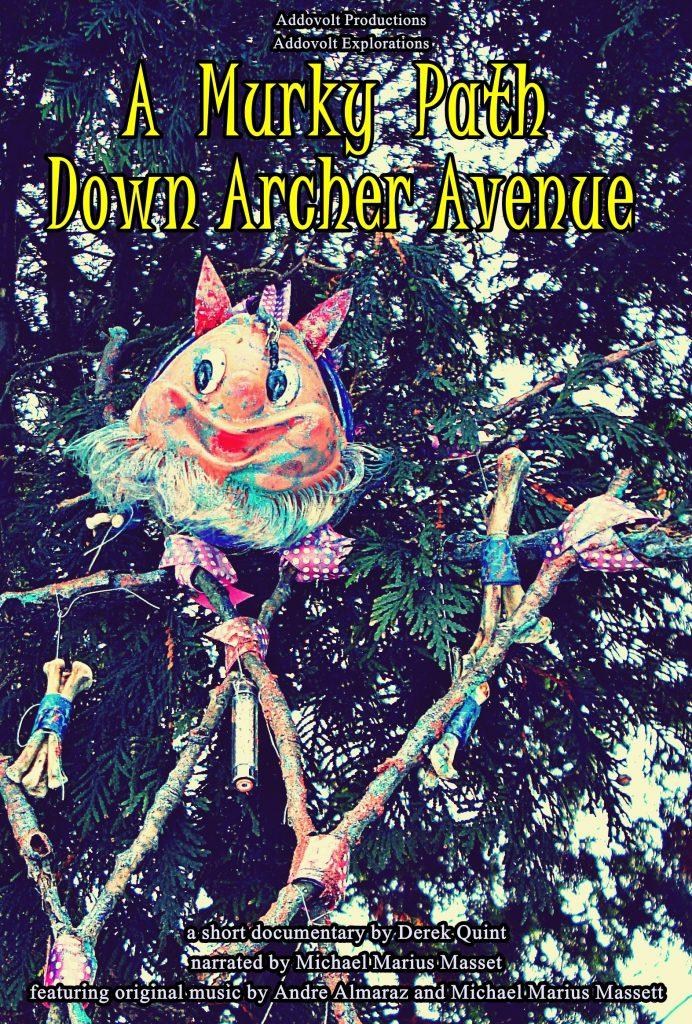 """""""A Murky Path Down Archer Avenue"""" short documentary 91"""