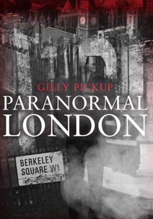 New Book Reveals London's Oddest Hauntings 4