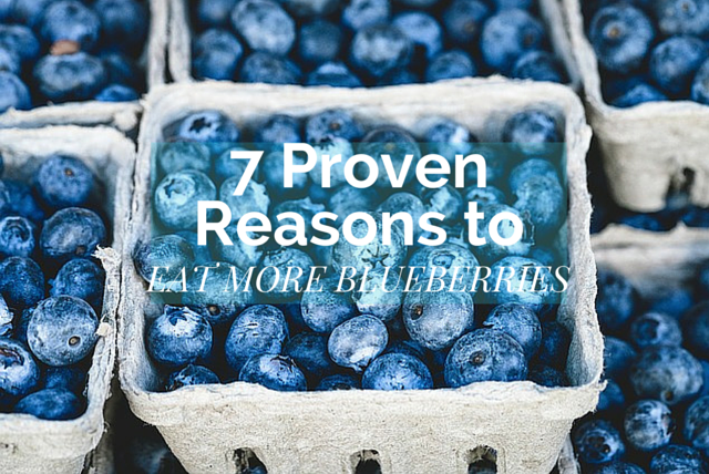 7 Proven Reasons To Eat More Blueberries 86