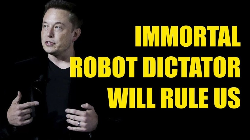 Elon Musk warns A.I. could create an 'immortal dictator from which we can never escape' 4