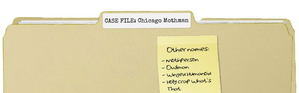 Case File: Chicago Mothman
